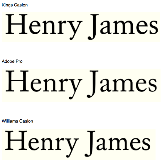 Henry James's Caslon